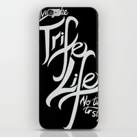 Living the Trife Life iPhone & iPod Skin