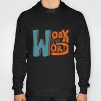 Work Is The Word - Black Hoody