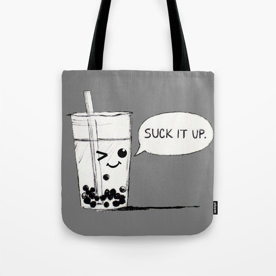 Suck It Up Tote Bag