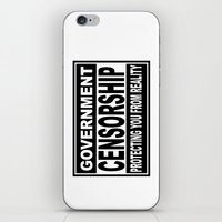 Government Censorship Protecting You From Reality iPhone & iPod Skin