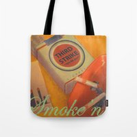 Smoke 'n Tote Bag