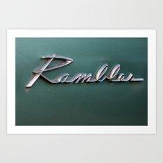 Rambler Art Print