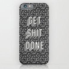 Get Shit Done Memphis St… iPhone 6 Slim Case
