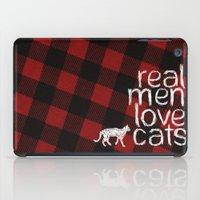 Real Men Love Cats iPad Case