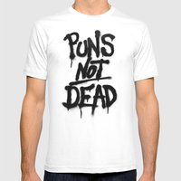 Puns Not Dead Mens Fitted Tee White SMALL