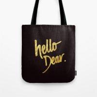 Hello Dear Handwritten T… Tote Bag