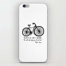 Learn to ride a bicycle. You will not regret it if you live. iPhone & iPod Skin