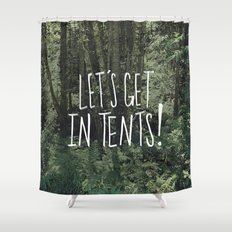 In Tents! Shower Curtain
