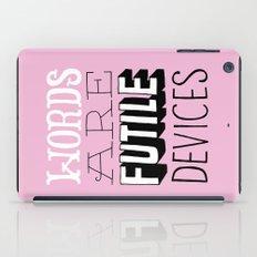 Words are Futile Devices iPad Case