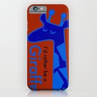 I'd Rather Be a Giraffe iPhone 6 Slim Case