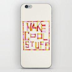 Make Cool Stuff iPhone & iPod Skin