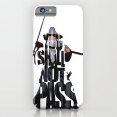 Gandalf - The Lord of the Rings iPhone 6 Slim Case