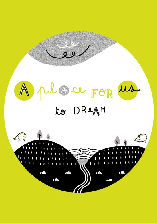 A Place for Us to DREAM Art Print