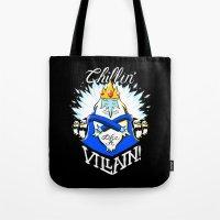 Chillin' Like A Villain Tote Bag
