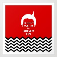 Keep Calm And Dream On (… Art Print