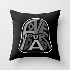 Love Your Father! Throw Pillow
