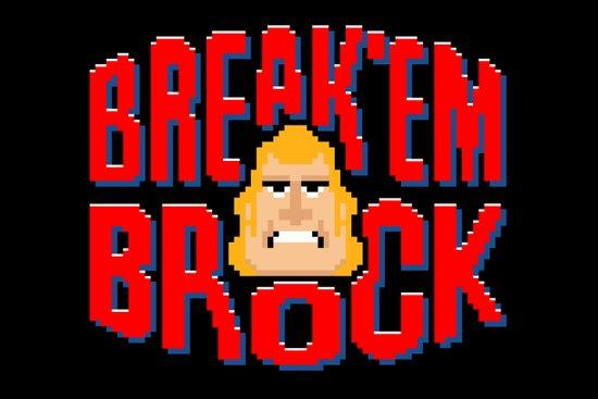 Break'em Brock Canvas Print