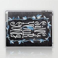 sing your song Laptop & iPad Skin