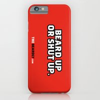BEARD UP OR SHUT UP. iPhone 6 Slim Case