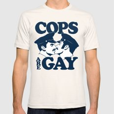 Cops are Gay Mens Fitted Tee Natural SMALL