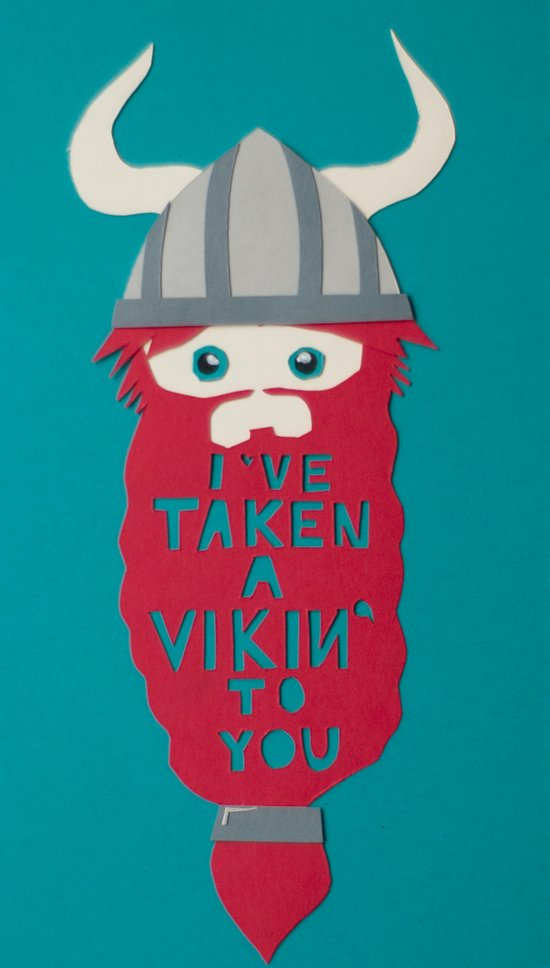 I've Taken A Vikin' To You Art Print