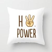 HiiiPower (w/text) : Pale Throw Pillow