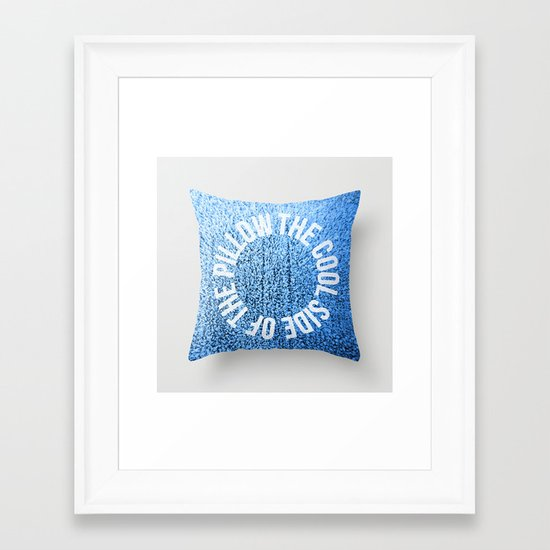 The Cool Side of The Pillow Framed Art Print