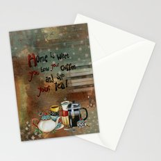 Home Is Where You Brew Your Coffee And Sip Your Tea Stationery Cards