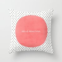HELLO BEAUTIFUL - POLKA … Throw Pillow