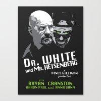 Dr. White and Mr. Heisenberg Canvas Print