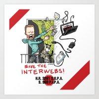 Save The Interwebs - STO… Art Print