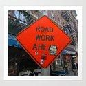 Sign Road Work Ahead Art Print