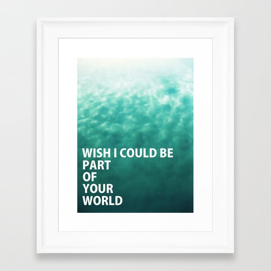 Part of Your World Framed Art Print