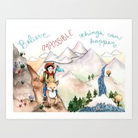 Believe Impossible Things Can Happen Art Print