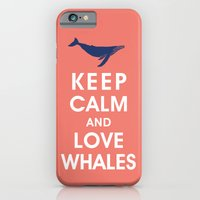 Keep Calm and Love Whales iPhone 6 Slim Case