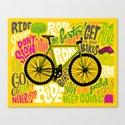 RIDE YOUR BIKES Canvas Print