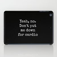 Don't Put Me Down For Ca… iPad Case