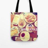 Eat Breakfast Tote Bag