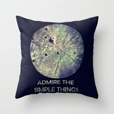 Admire The Simple Things Throw Pillow