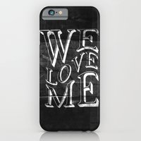 iPhone & iPod Case featuring WE LOVE ME by vidhi shah