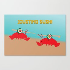 Jousting Sushi Canvas Print
