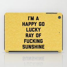 Ray Of Sunshine Funny Quote iPad Case