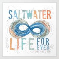 Salt Water Life Forever - Infinity Art Print