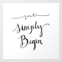 Simply Begin Art Print