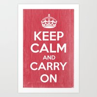 Keep Calm And Carry On -… Art Print