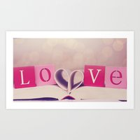 LOVE. Its What Makes Us,… Art Print