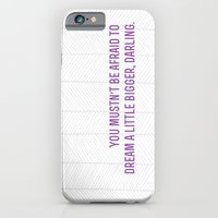 iPhone & iPod Case featuring don't let small minds convince you that your dreams are too big.  by rubybirdie