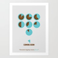 Coming Soon - Excessive … Art Print