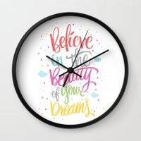 Believe In The Beauty Of… Wall Clock