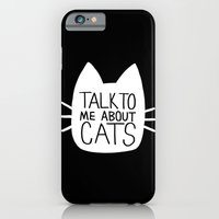Talk to Me About Cats (white) iPhone 6 Slim Case
